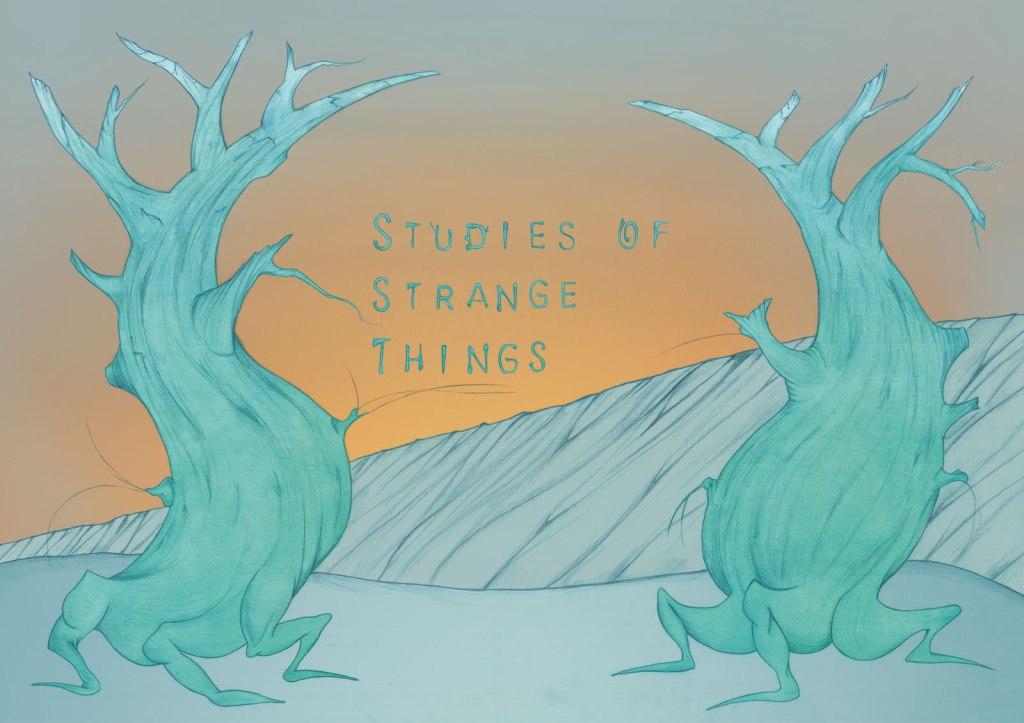Studies of Strange Things